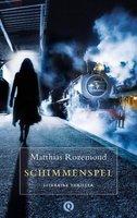 Schimmenspel - Matthias Rozemond