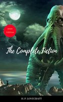 H.P. Lovecraft: The Complete Collection - H.P. Lovecraft