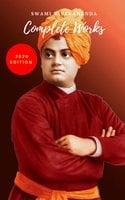 Swami Vivekananda: Complete Works