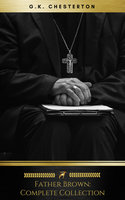 Father Brown (Complete Collection) - G.K. Chesterton