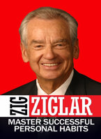 Master Successful Personal Habaits - Zig Ziglar