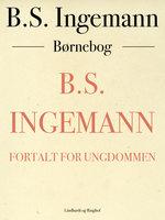 B.S. Ingemann - B.S. Ingemann