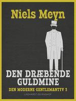 Den dræbende guldmine - Niels Meyn