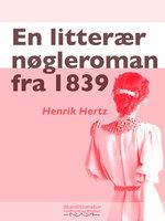 En litterær nøgleroman fra 1839 - Henrik Hertz
