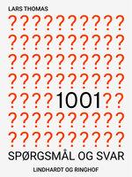 1001 spørgsmål og svar - Lars Thomas