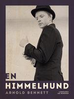 En Himmelhund - Arnold Bennett
