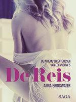 De Reis - de intieme bekentenissen van een vrouw 5 - erotisch verhaal - Anna Bridgwater