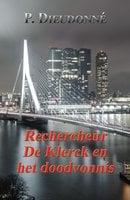 Rechercheur De Klerck en het doodvonnis - P. Dieudonné