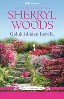 Geluk binnen bereik - Sherryl Woods