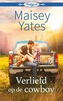 Verliefd op de cowboy - Maisey Yates