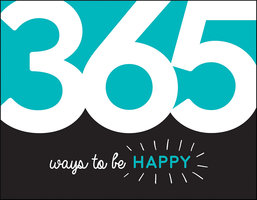 365 Ways to Be Happy - Summersdale Publishers
