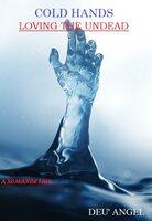 Cold Hands - Deu' Angel