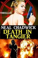 Death in Tangier - Neal Chadwick