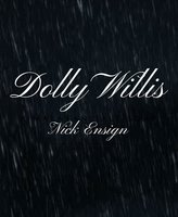 Dolly Willis - William Shakespeare, Nick Ensign