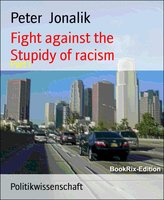 Fight Against the Stupidity of Racism