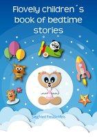 Flovely Children's Book of Bedtime Stories - Siegfried Freudenfels