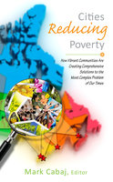 Cities Reducing Poverty - Mark Cabaj