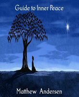 Guide to Inner Peace - Matthew Andersen