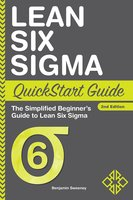 Lean Six Sigma QuickStart Guide - Benjamin Sweeney