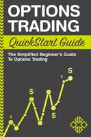Options Trading QuickStart Guide - ClydeBank Finance