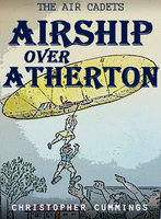 Airship Over Atherton - Christopher Cummings