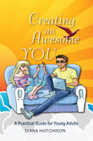 Creating an Awesome You - Diana Hutchison