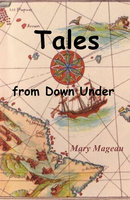 Tales From Down Under - Mary Mageau