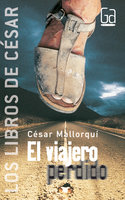 El viajero perdido - César Mallorquí