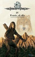Crónicas de la Torre IV. Fenris, el elfo - Laura Gallego