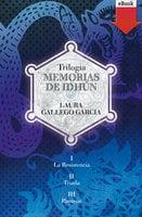 Memorias de Idhún. Saga - Laura Gallego