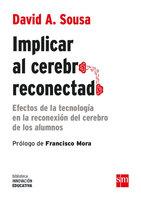 Implicar al cerebro reconectado - David A. Sousa