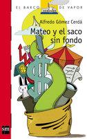 Mateo y el saco sin fondo - Alfredo Gómez Cerdá