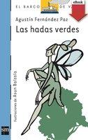 Las hadas verdes - Agustín Fernández Paz
