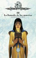 Crónicas de la Torre III. La llamada de los muertos - Laura Gallego
