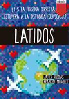 Latidos - Francesc Miralles, Javier Ruescas Sánchez