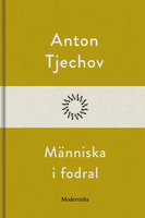 Människa i fodral - Anton Tjechov