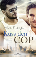Küss den Cop - Sylvia Pranga