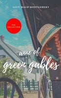 Anne of Green Gables : The Collection (2020 Edition) - L.M. Montgomery