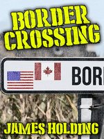 Border Crossing - James Holding