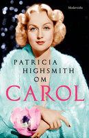 Om Carol - Patricia Highsmith