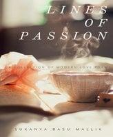 Lines of Passion - Sukanya Basu Mallik