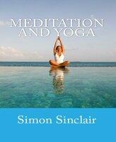 Meditation and Yoga - Simon Sinclair