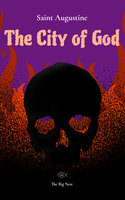 The City of God Volume 1 - Saint Augustine