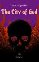 The City of God Volume 2 - Saint Augustine