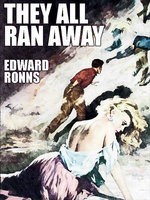 They All Ran Away - Edward Ronns