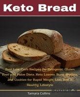 Keto Bread - Lucy Gerald