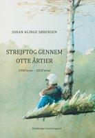 Strejftog gennem otte årtier - Johan Klinge Sørensen