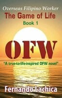 OFW: The Game Of Life - Fernando Lachica