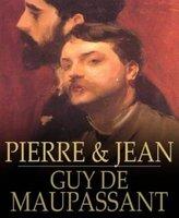 Pierre and Jean - Guy de Maupassant