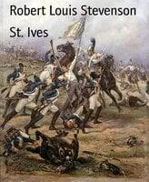 St. Ives - Robert Louis Stevenson